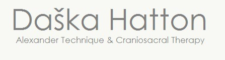 Da�ka Hatton Alexander Technique or Craniosacral Therapy